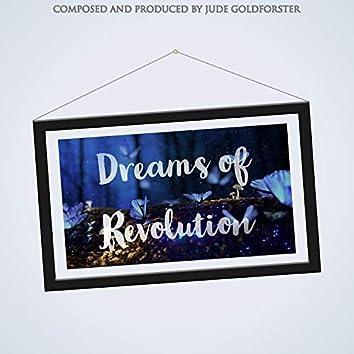 Dreams of Revolution