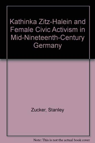 Kathinka Zitz-Halein and Female Civic Activism in Mid-Nineteenth-Century Germany