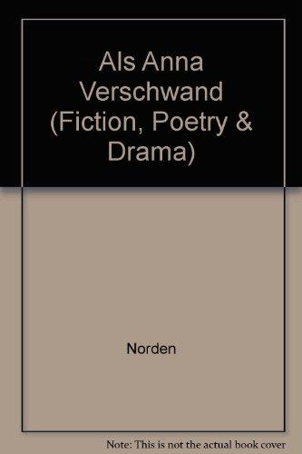 Als Anna verschwand (Fiction, Poetry & Drama)