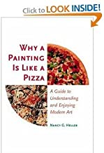 Why a Painting Is Like a Pizza (text only) by N. G. Heller
