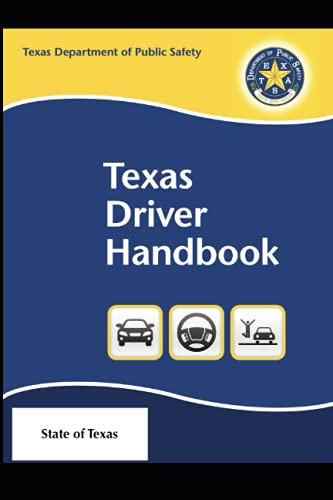 Compare Textbook Prices for Texas Driver Handbook: - DMV Driver Manual  ISBN 9798539537234 by State of Texas,Driver License Division, Texas