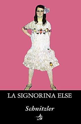 La signorina Else (Biblioteca Ideale Giunti)
