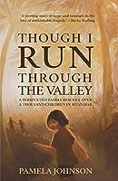 Though I Run Through the Valley