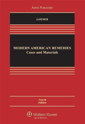 Modern American Remedies: Cases & Materials 4e (Aspen...