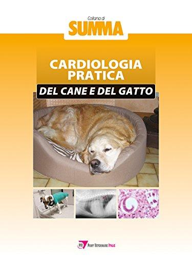 Cardiologia pratica del cane e del gatto
