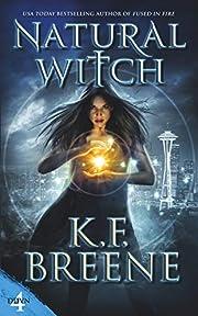 Natural Witch (Demon Days, Vampire Nights World Book 4)