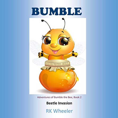 Bumble: Beetle Invasion audiobook cover art