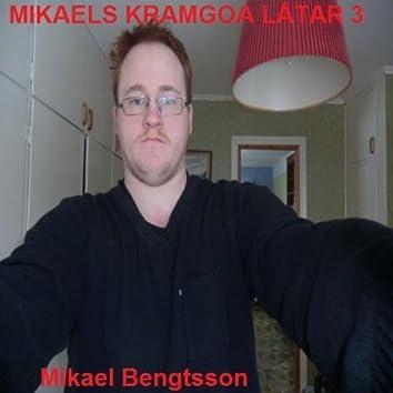 Mikaels Kramgoa Låtar 3