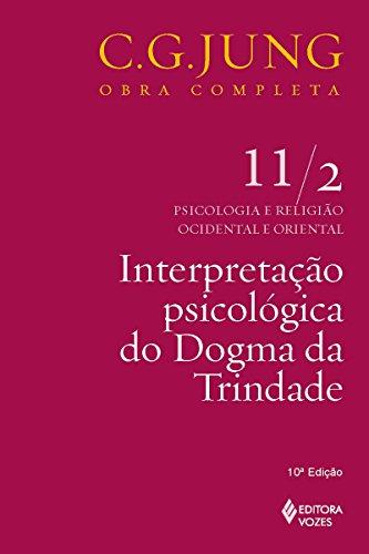 Interpretação psicológica do dogma da Trindade (Obras completas de Carl Gustav Jung)