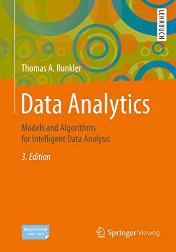 Data Analytics: Models and Algorithms for Intelligent Data Analysis (English Edition)