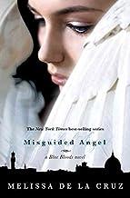 [Misguided Angel] (By: Melissa de La Cruz) [published: July, 2011]