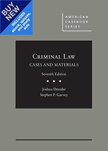 Cases and Materials on Criminal Law, 7th – CasebookPlus (American Casebook Series)