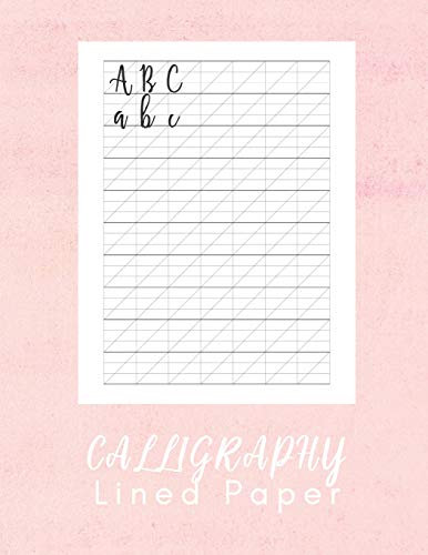 Calligraphy Lined Paper: Hand Lettering Calligraphy Book - 160 sheet pad