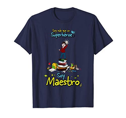 Soy más que un Superhéroe soy Maestro Camiseta