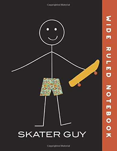 Wide Ruled Notebook: Skateboarding Guy Wide Ruled Journal