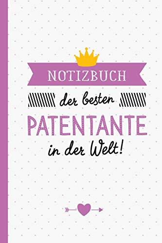 Notizbuch der besten Patentante in der Welt: Geschenk für Patentante - A5 / liniert - Tante Geschenke zum Geburtstag, Tante werden oder Weihnachten