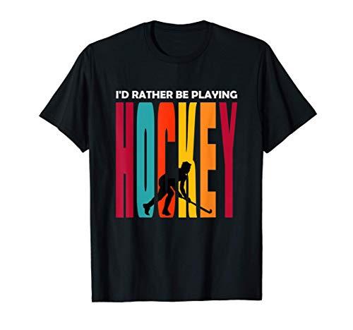 Hockey T Shirt - Preferisco giocare a hockey Maglietta