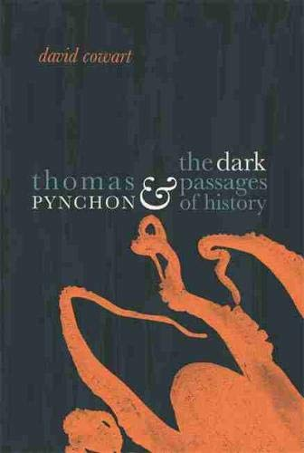 Thomas Pynchon & the Dark Passages of History