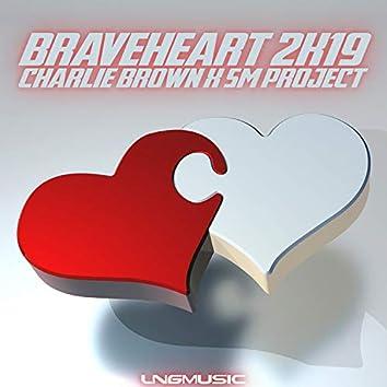 Braveheart 2K19