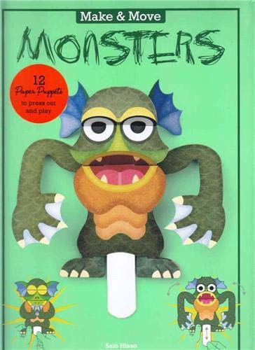 Make & Move: Monsters: 12 Paper Puppets to Press Out and Play (Parionettes)