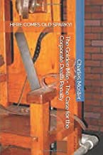 The Golden Mile - The Case for the Corporate Death Penalty: HERE COMES OLD SPARKY!