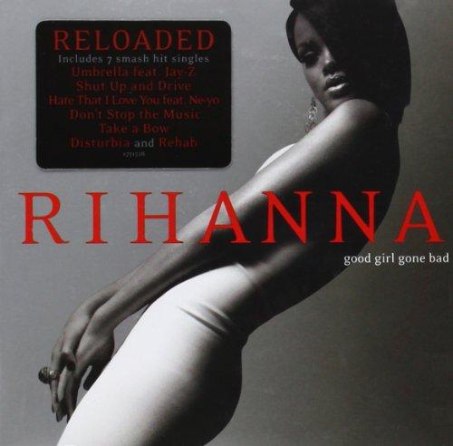 Good Girl Gone Bad: Reloaded