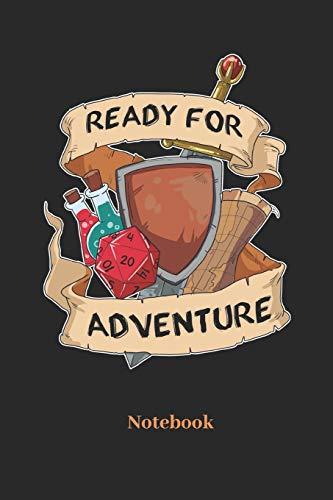 Ready For Adventure Notebook: A5 Punktraster 120 Seiten Notizbuch für Fantasy I Rollenspiel I Würfel I Brettspiel I Drachen I Kerker und Magie Fans - Notizheft I Klatte I Taschenbuch I Geschenk