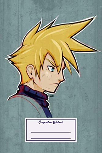 Composition Notebook: Gaming False Soldier || Cloud Strife || Final Fantasy Vii Video Games (Composition Notebook, Journal) (6 x 9)