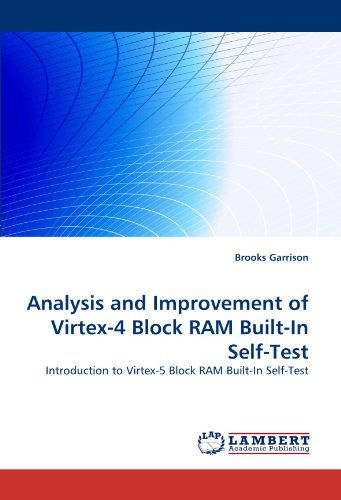 Analysis and Improvement of Virtex-4 Block RAM Built-In Self-Test
