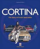 Cortina: The Story of Ford's Best-Seller (Veloce Classic Reprint)