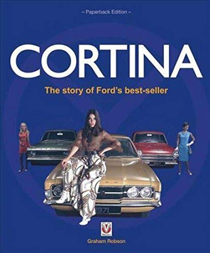 Cortina: The Story of Fords Best-seller (Veloce Classic Reprint)