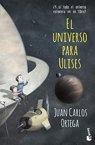 El universo para Ulises: ¿Y si todo el universo estuviera en un libro? (Divulgación)