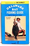 Delaware Bay Fishing Guide: Delaware Edition