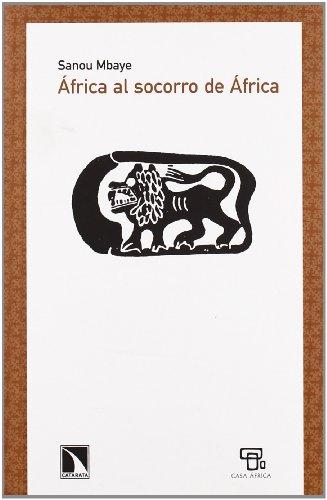 Africa Al Socorro De Africa: 340 (Los libros de la Catarata)