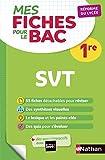 Mes fiches pour le BAC SVT 1re - Réforme du lycée