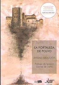 La fortaleza de polvo par Ahmad Abdulatif