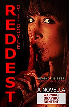 Reddest: An Extreme Horror Novella by [D.J. Doyle]