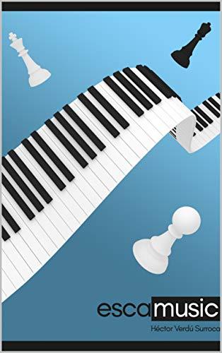 ESCAMUSIC: AJEDREZ Y MUSICA