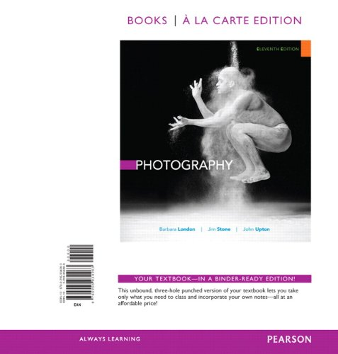 Photography, Books a la Carte Edition (11th Edition)