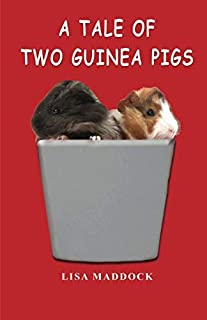 A Tale of Two Guinea Pigs: 1