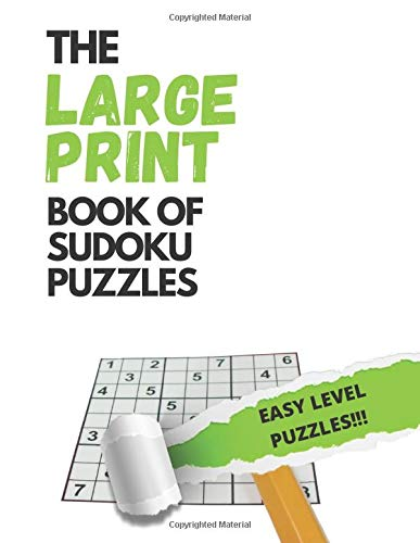 The LARGE PRINT book of Sudoku (EASY LEVEL VERSION): 50 Puzzles in LARGE PRINT and EASY level. Puzzle book for adults (Sudoku for Adults) Great Gift