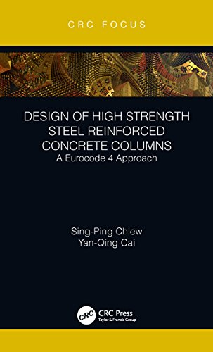 Design of High Strength Steel Reinforced Concrete Columns: A Eurocode 4 Approach (CRC Focus) (English Edition)
