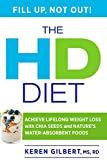The HD Diet: Achieve Lifelong Weight Loss with Chia Seeds and Nature's Water-Absorbent Foods