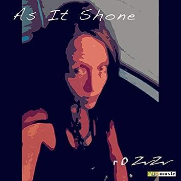 As It Shone