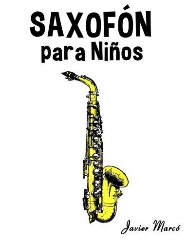 Saxofón para Niños: Música Clásica, Villancicos de Navidad, Canciones Infantiles, Tradicionales y Folclóricas!