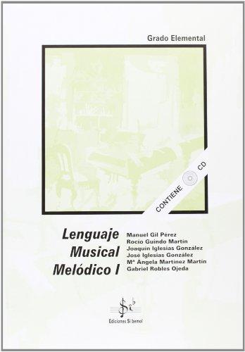 LENGUAJE MUSICAL MELODICO I LENGUAJE 2