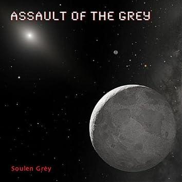 Assault of the Grey (feat. Soulen Grey)
