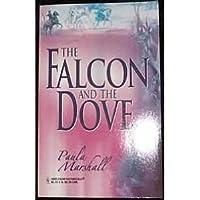 The Falcon and the Dove (Masquerade) 0373304099 Book Cover