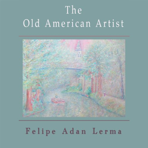 The Old American Artist, a Love Story audiobook cover art