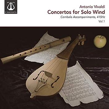 Vivaldi: Concertos for Solo Wind, 415Hz, Vol. 1 (Cembalo Accompaniments)